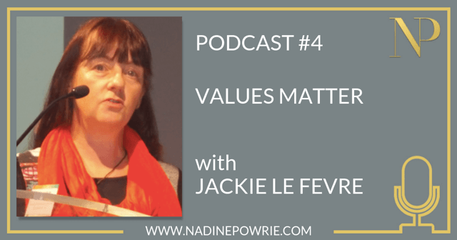 #4 Why Values Matter with Jackie Le Fevre