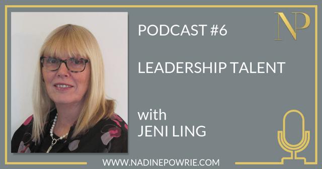 #6 Leadership Talent with Jeni Ling