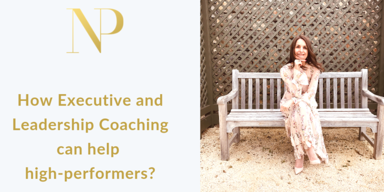 How Executive and Leadership Coaching can help high-performers?